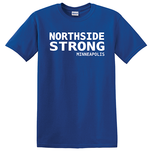 Northside Minneapolis Strong